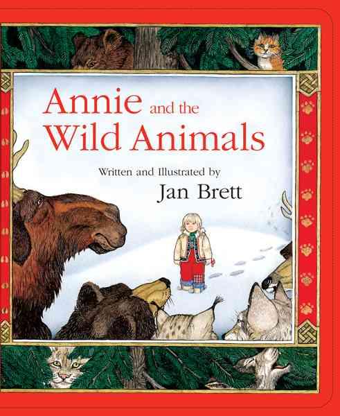 Annie And the Wild Animals By Brett, Jan